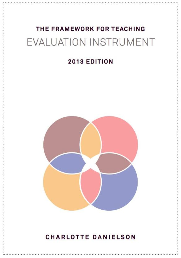 2013 Danielson Framework for Teaching Evaluation Instrument cover